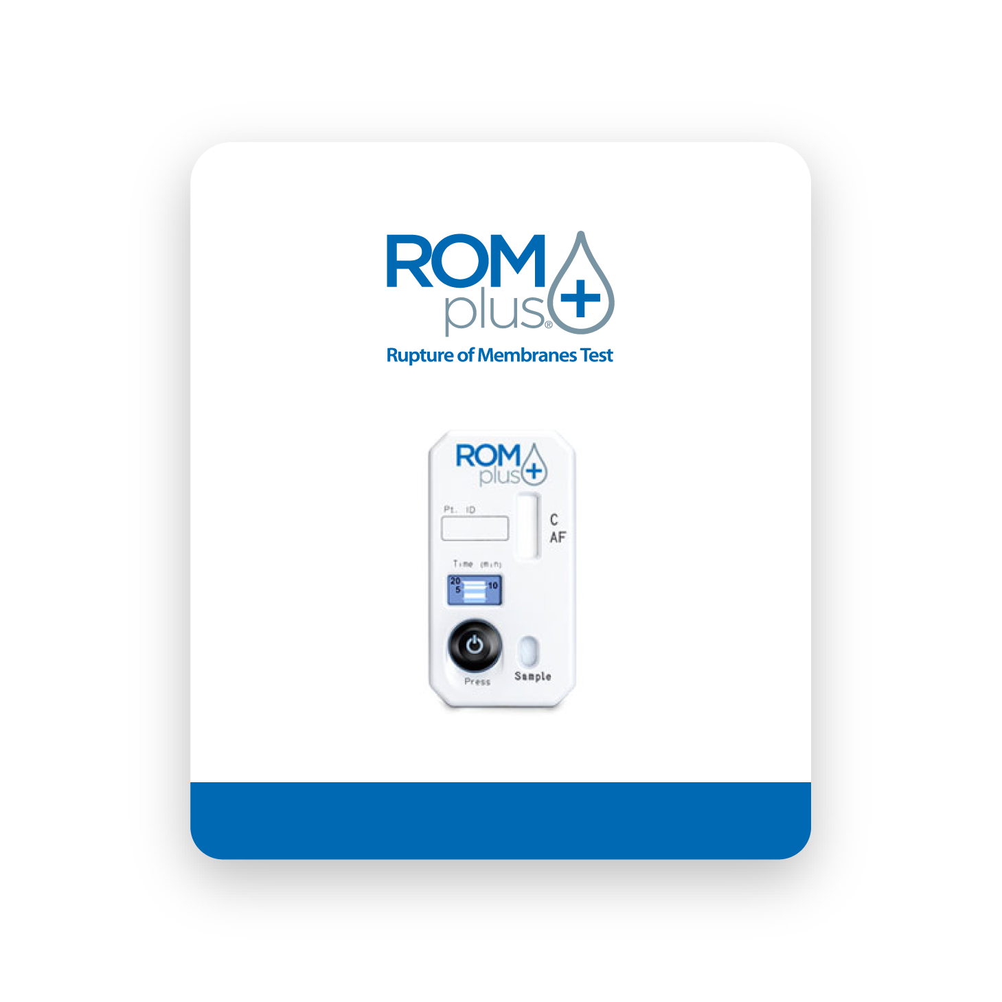 ROM Plus Rupture of Membranes Test